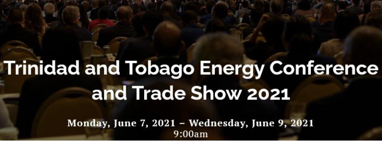 Trinidad And Tobago Energy Event And Trade Show 2021