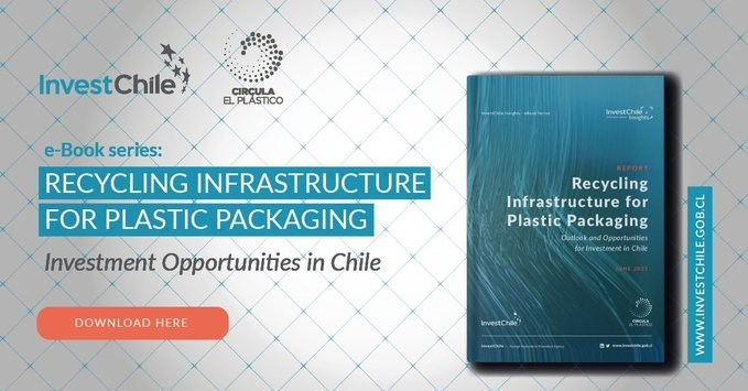 InvestChile Seeks Investors For Plastic Recycling Industry